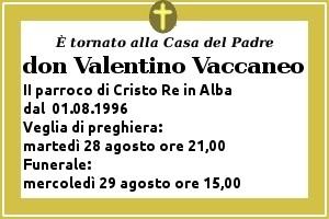 """don valentino alba,don valentino vaccaneo,parroco di """"cristo re"""" ad alba,la morte di don valentino vaccaneo,alba,parrocchia cristo re,cuneo,preghiera,preghiera di suffraggio,luned' 27 agosto 2012"""